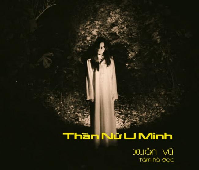 Audio: Thần Nữ U Minh - Xuân Vũ